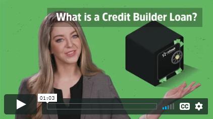 Credit Builder Loan Video