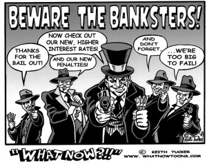 Bankers or gangsters?