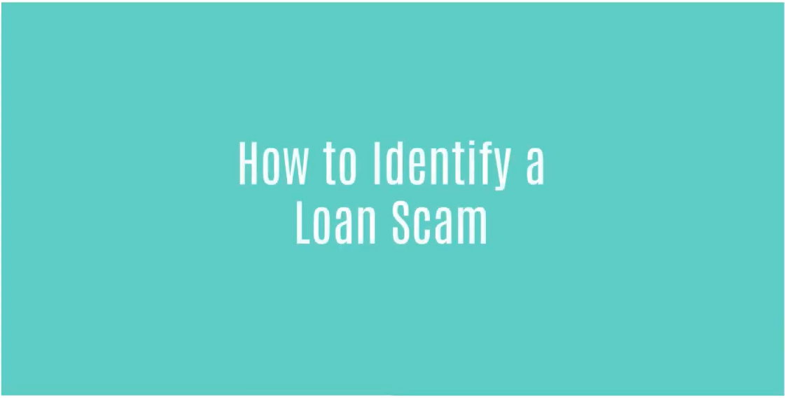 How To Identify A Loan Scam