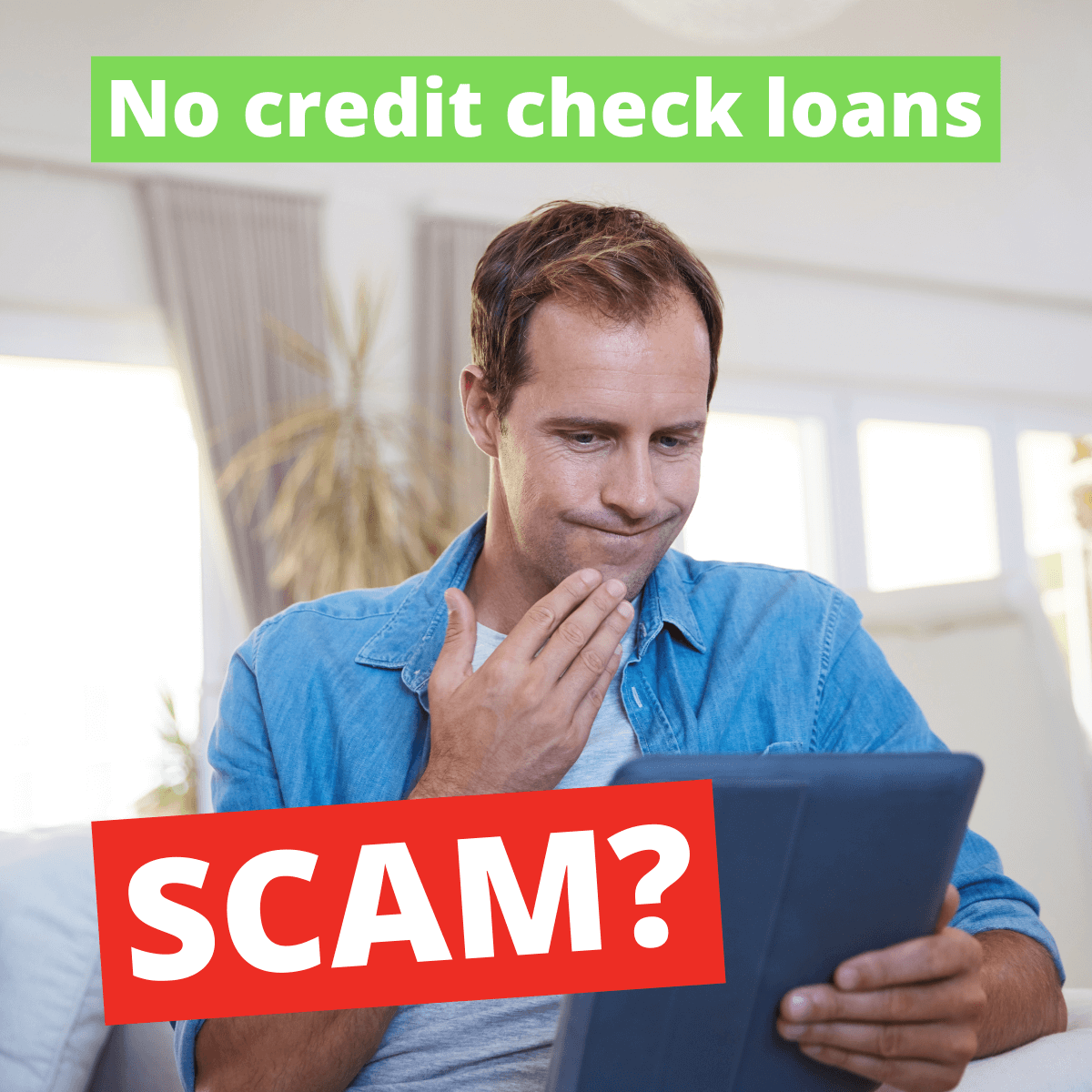Lookout Are No Credit Check Loans A Scam?