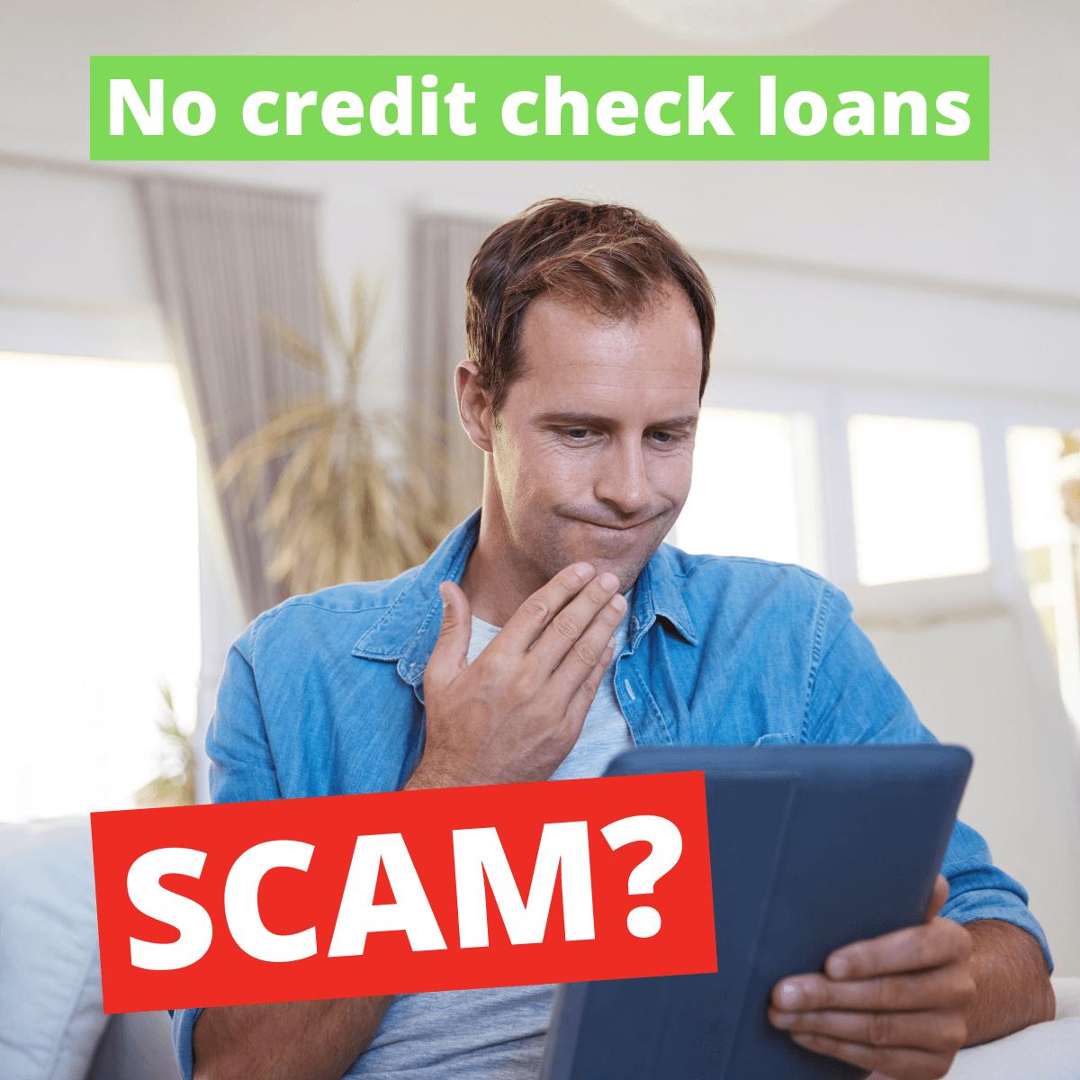 Are No Credit Check Loans a Scam?