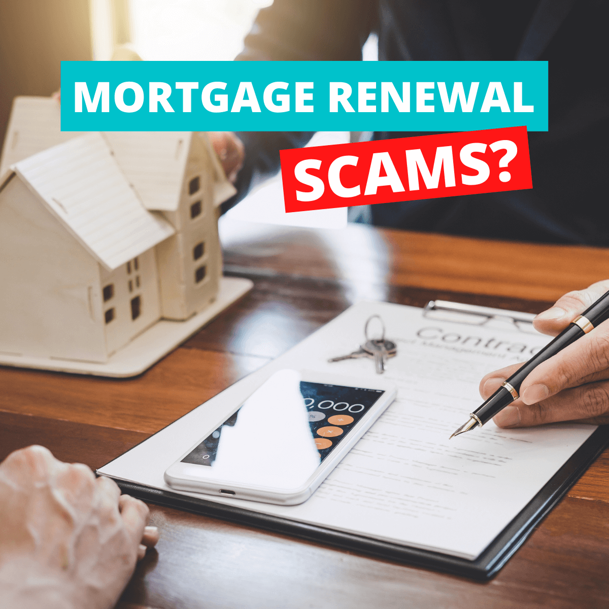 How to Avoid Mortgage Renewal Scams