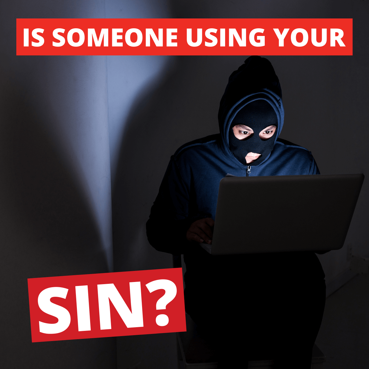Lookout How Do I Know If Someone Is Using My SIN?