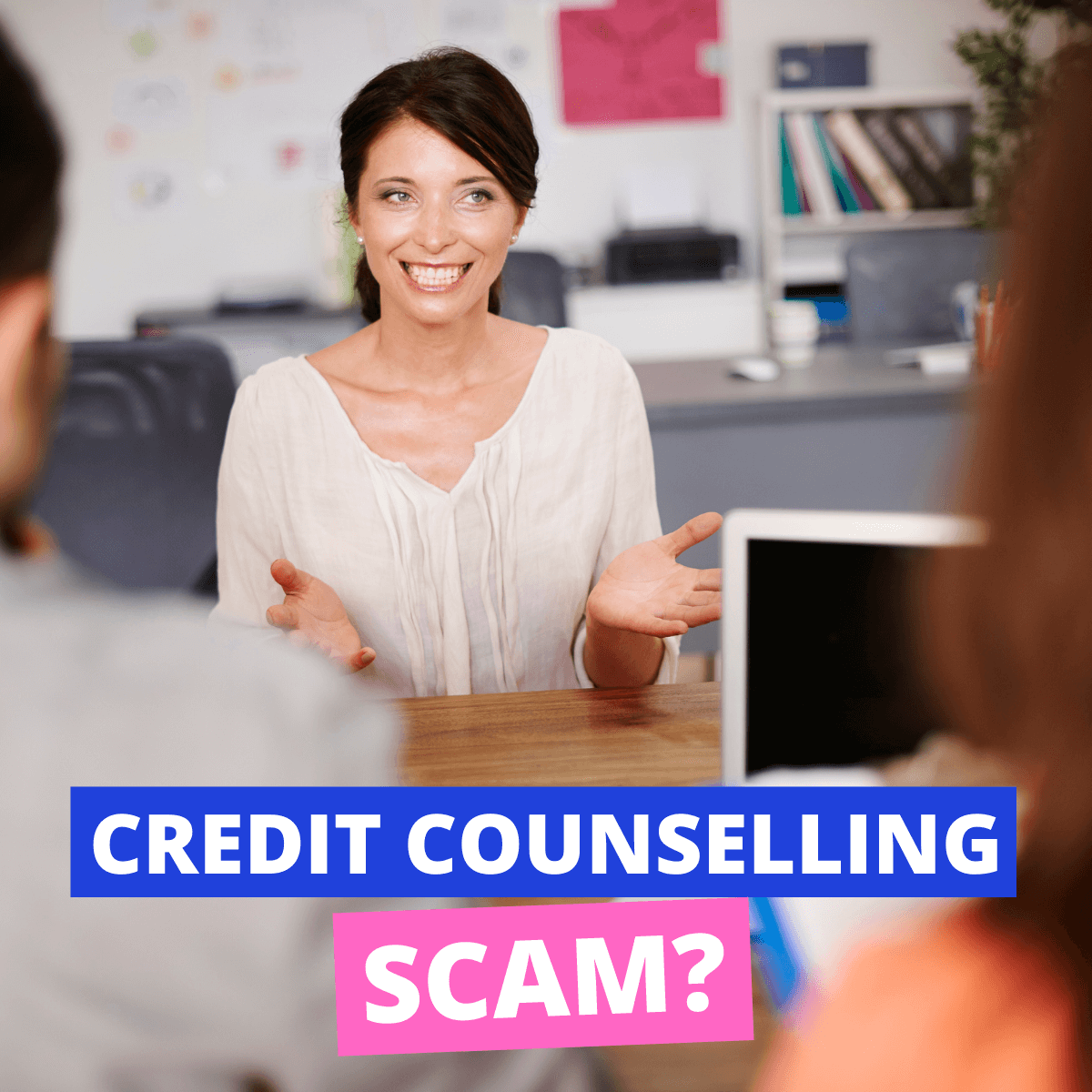 Is Credit Counselling A Scam?